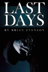 (LAST DAYS ) BY Evenson, Brian (Author) Paperback Published on (02 , 2009)