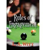 [Rules of Engagement [ RULES OF ENGAGEMENT ] By Witt, L A ( Author )Nov-30-2009 Paperback