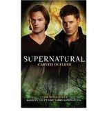 [Supernatural: Carved in Flesh] [by: Tim Waggoner]