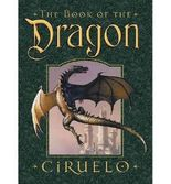 [The Book of the Dragon [ THE BOOK OF THE DRAGON BY Cabral, H Gustavo Ciruelo ( Author ) Sep-04-2012[ THE BOOK OF THE DRAGON [ THE BOOK OF THE DRAGON BY CABRAL, H GUSTAVO CIRUELO ( AUTHOR ) SEP-04-2012 ] By Cabral, H Gustavo Ciruelo ( Author )Sep-04-2012 Paperback