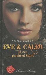 Eve & Caleb in der gelobten Stadt