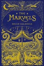 By Selznick, Brian [ The Marvels ] Sep - 2015 Hardcover