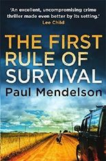 The First Rule Of Survival (Col Vaughn de Vries) by Paul Mendelson (2014-04-17)