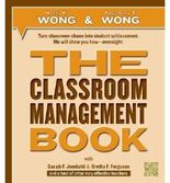 Turn classroom chaos into student achievement: The Classroom Management Book (Paperback) - Common