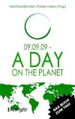 09.09.09 - A Day on the Planet