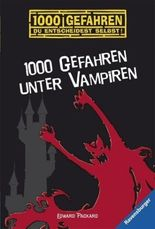 1000 Gefahren unter Vampiren