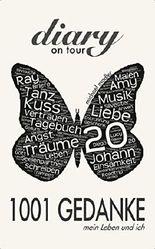 1001 GEDANKE - mein Leben und ich (Diary on Tour)