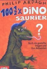 100 1/2 x Dinosaurier