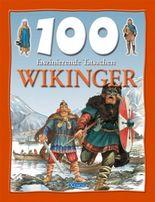 100 faszinierende Tatsachen - Wikinger