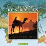 100 legendäre Reiserouten