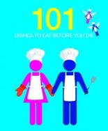 101 Dishes To Eat Before You