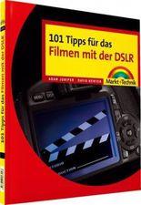 101 Tipps für das Filmen mit der DSLR