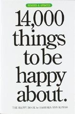 14,000 Things to Be Happy About by Kipfer, Barbara Ann 2nd., Rev. & Upda edition (2007)
