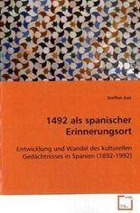 1492 als spanischer Erinnerungsort