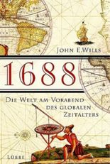 1688, Die Welt am Vorabend des globalen Zeitalters