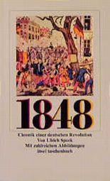 1848, Chronik einer deutschen Revolution