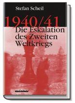 1940/41 – Die Eskalation des Zweiten Weltkriegs