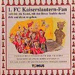 1. FC Kaiserslautern-Fan