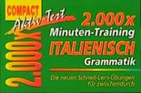2000 × Minuten-Training Italienisch Grammatik