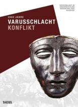 2000 Jahre Varusschlacht - Konflikt
