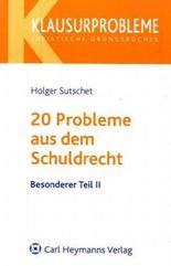 20 Probleme aus dem Schuldrecht - Besonderer Teil II