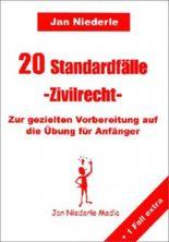 20 Standardfälle, Zivilrecht, Zur gezielten Vorbereitung auf die Übung für Anfänger
