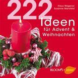 222 Ideen für Advent und Weihnachten