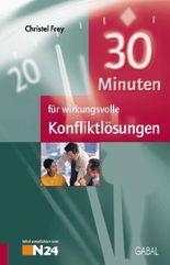 30 Minuten für wirkungsvolle Konfliktlösungen