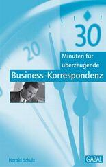 30 Minuten für überzeugende Business-Korrespondenz