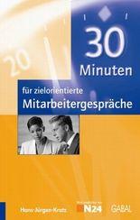 30 Minuten für zielorientierte Mitarbeitergespräche