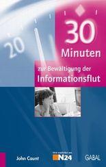 30 Minuten zur Bewältigung der Informationsflut