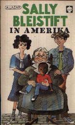 Sally Bleistift in Amerika