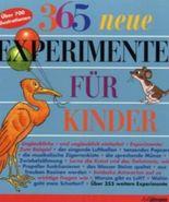 365 neue Experimente für Kinder