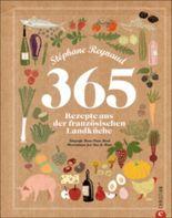 365 Rezepte aus der französischen Landküche