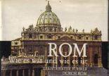 Rom. Wie es war und wie es ist. Illustrierter Führer durch Rom.