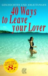 40 Ways to Leave your Lover