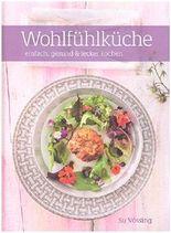 Wohlfühlküche, einfach, gesund & lecker kochen - mit der Küchenmaschine (z.B. KitchenAid )