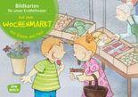 Auf dem Wochenmarkt mit Emma und Paul. Kamishibai Bildkartenset.: Entdecken. Erzählen. Begreifen: Mit kleinen Kindern durch das Jahr. (Bilderbuchgeschichten für unser Erzähltheater)