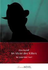 Im Visier des Killers - personalisiertes BUCH mit IHREN Wunschnamen in Haupt- und Nebenrollen. Ein ganz persönlicher Krimi, ideal als Geschenk - inklusive eigener Widmung