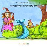 Hokuspokus Drachenzahn (für Mädchen ab 6 Jahren) - personalisiertes KINDERBUCH mit IHREM Kind in der Hauptrolle. Ein ganz persönliches Kinderbuch für Mädchen, ideal als Geschenk - inklusive eigener Widmung und Illustrationen