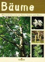 BÄUME - Wissenswertes rund um Baum, Stamm und Blätter [Illustrierte Ausgabe]