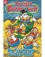 Walt Disney: LTB Lustiges Taschenbuch Band 181: Der Traum vom Großen Onkel - Donald Duck und Micky Maus Comics für deine Sammlung