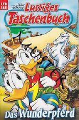 Walt Disney: LTB Lustiges Taschenbuch Band 185: Das Wunderpferd - Donald Duck und Micky Maus Comics für deine Sammlung
