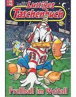 Walt Disney: LTB Lustiges Taschenbuch Band 190: Prallball im Weltall - Donald Duck und Micky Maus Comics für deine Sammlung