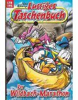 Walt Disney: LTB Lustiges Taschenbuch Band 195: Der Wildbach-Marathon - Donald Duck und Micky Maus Comics für deine Sammlung