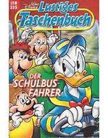 Walt Disney: LTB Lustiges Taschenbuch Band 235: Der Schulbus-Fahrer - Donald Duck und Micky Maus Comics für deine Sammlung