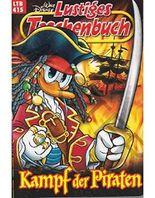 Walt Disney: LTB Lustiges Taschenbuch Band 415: Kampf der Piraten - Donald Duck und Micky Maus Comics für deine Sammlung