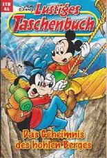 Lustiges Taschenbuch LTB Nr. 46 - Das Geheimnis des hohlen Berges  Neuauflage