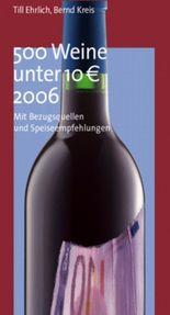 500 Weine unter 10 Euro 2006