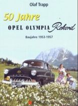 50 Jahre Opel Olympia Rekord